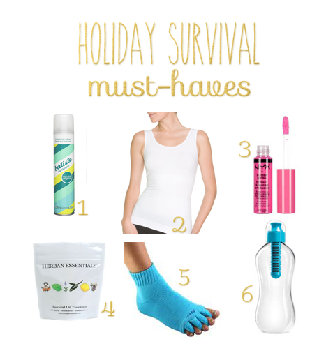 Holiday Survival Must-Haves