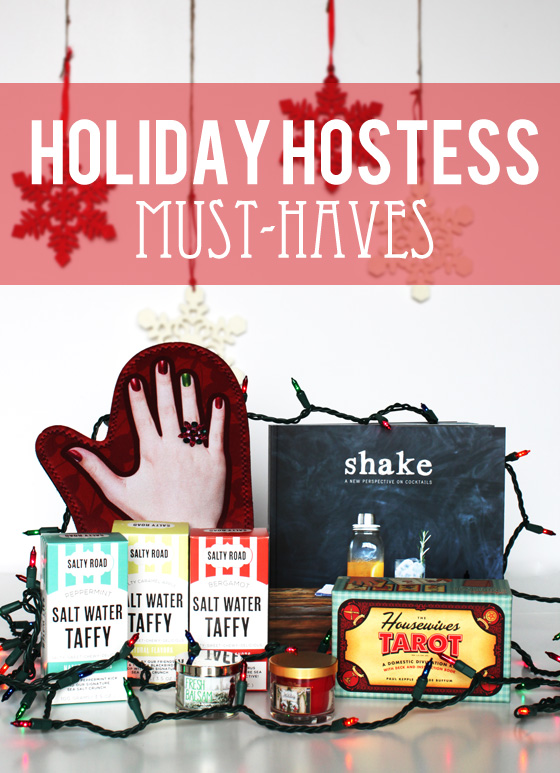holiday hostess must haves