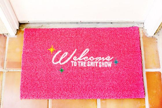 diy  stenciled  u201cwelcome to the shit show u201d door mat  u2013 melodrama